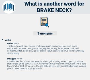 brake neck, synonym brake neck, another word for brake neck, words like brake neck, thesaurus brake neck