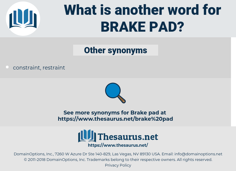 brake pad, synonym brake pad, another word for brake pad, words like brake pad, thesaurus brake pad