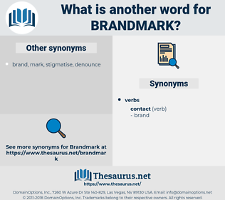brandmark, synonym brandmark, another word for brandmark, words like brandmark, thesaurus brandmark