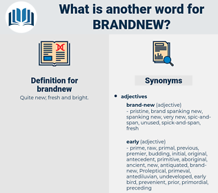 brandnew, synonym brandnew, another word for brandnew, words like brandnew, thesaurus brandnew
