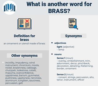 brass, synonym brass, another word for brass, words like brass, thesaurus brass