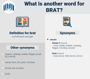 brat, synonym brat, another word for brat, words like brat, thesaurus brat