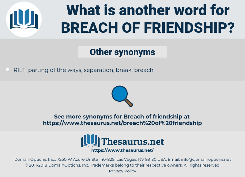 breach of friendship, synonym breach of friendship, another word for breach of friendship, words like breach of friendship, thesaurus breach of friendship
