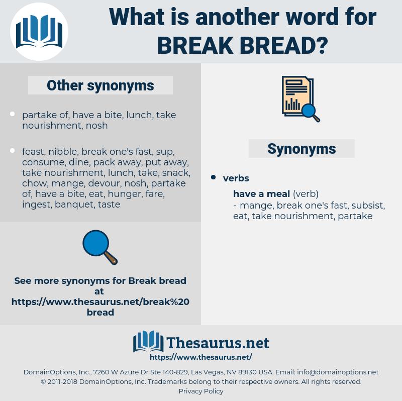 break bread, synonym break bread, another word for break bread, words like break bread, thesaurus break bread