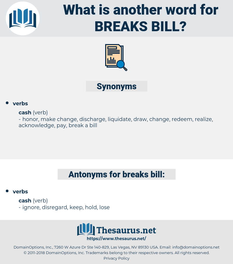 breaks bill, synonym breaks bill, another word for breaks bill, words like breaks bill, thesaurus breaks bill
