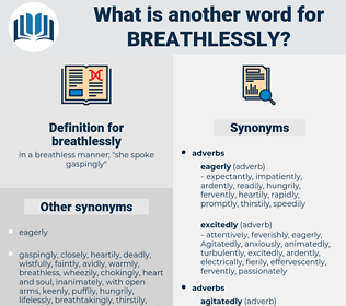 breathlessly, synonym breathlessly, another word for breathlessly, words like breathlessly, thesaurus breathlessly