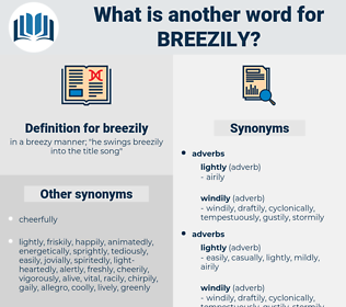 breezily, synonym breezily, another word for breezily, words like breezily, thesaurus breezily