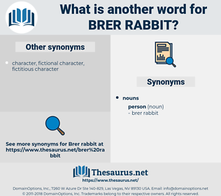 brer rabbit, synonym brer rabbit, another word for brer rabbit, words like brer rabbit, thesaurus brer rabbit