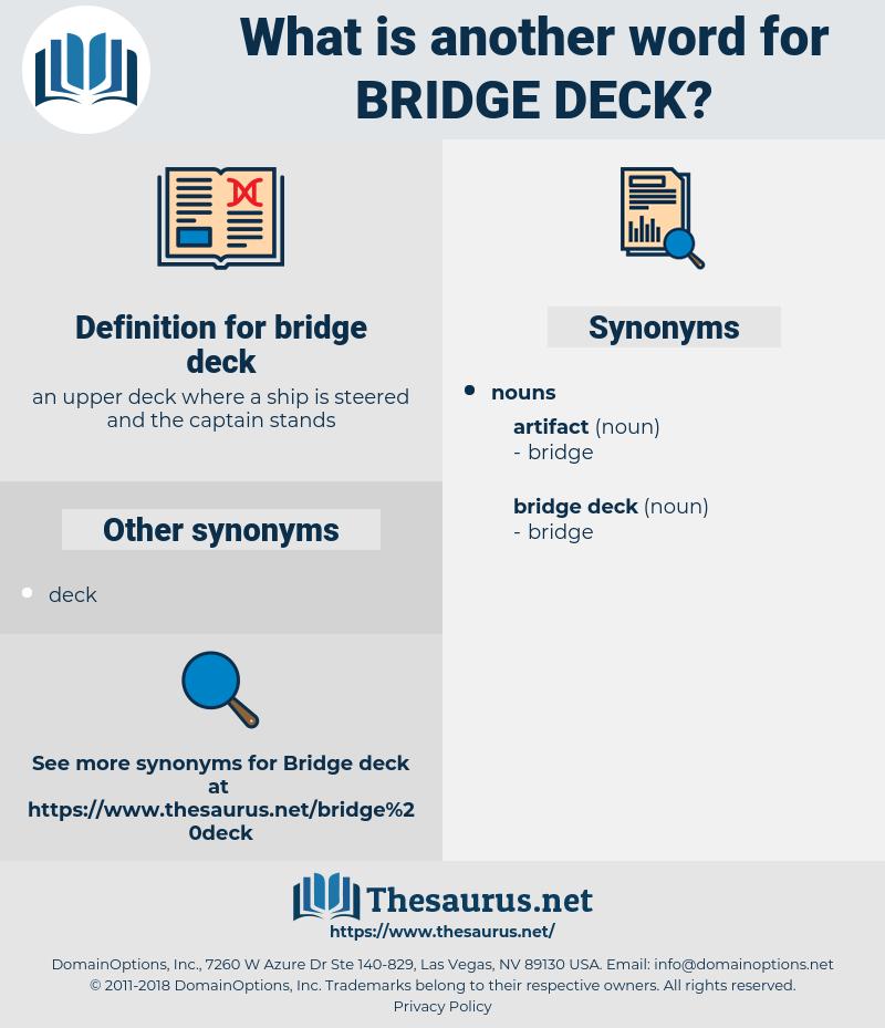 bridge deck, synonym bridge deck, another word for bridge deck, words like bridge deck, thesaurus bridge deck