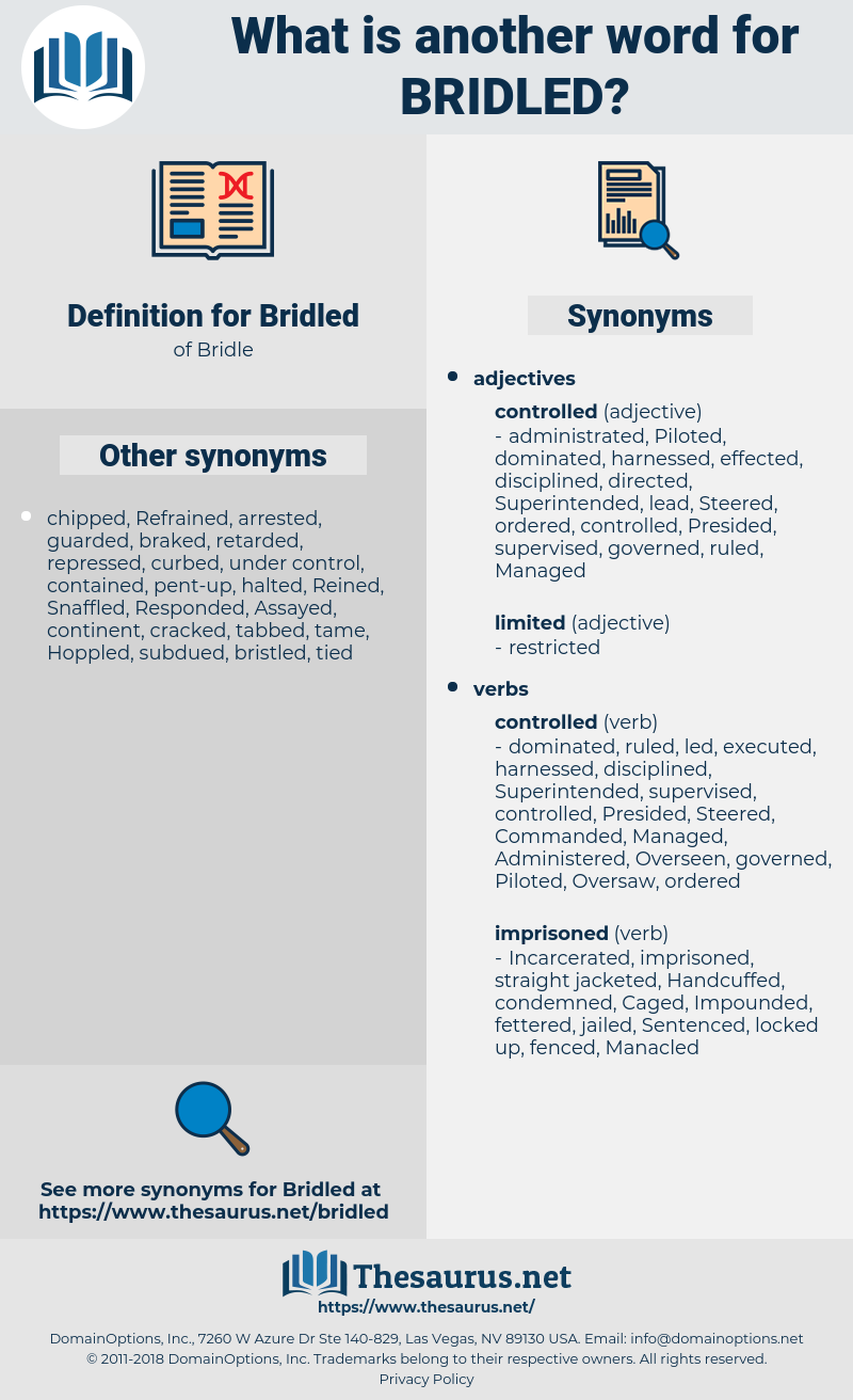 Bridled, synonym Bridled, another word for Bridled, words like Bridled, thesaurus Bridled