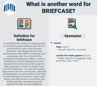 briefcase, synonym briefcase, another word for briefcase, words like briefcase, thesaurus briefcase