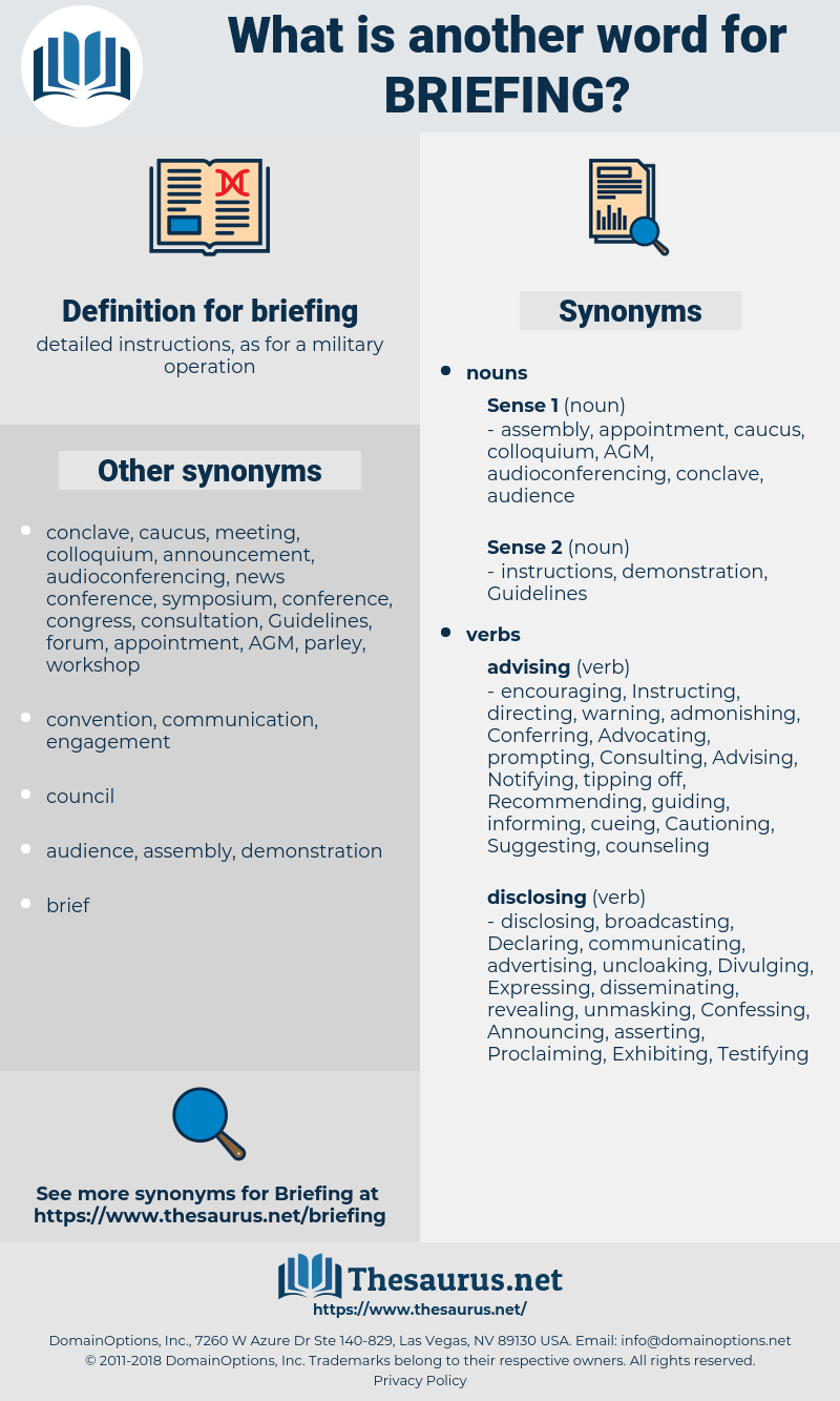 briefing, synonym briefing, another word for briefing, words like briefing, thesaurus briefing