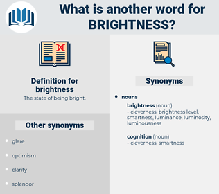 brightness, synonym brightness, another word for brightness, words like brightness, thesaurus brightness