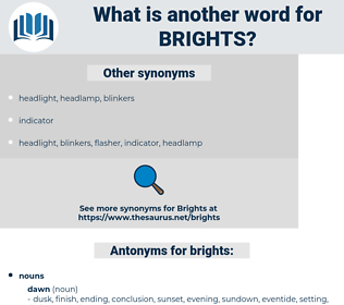 brights, synonym brights, another word for brights, words like brights, thesaurus brights