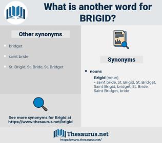 brigid, synonym brigid, another word for brigid, words like brigid, thesaurus brigid