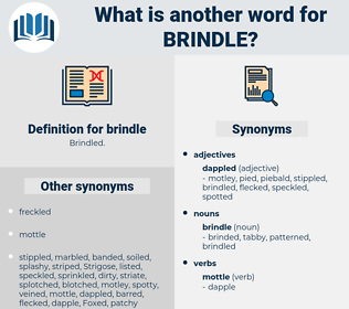 brindle, synonym brindle, another word for brindle, words like brindle, thesaurus brindle