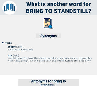 bring to standstill, synonym bring to standstill, another word for bring to standstill, words like bring to standstill, thesaurus bring to standstill