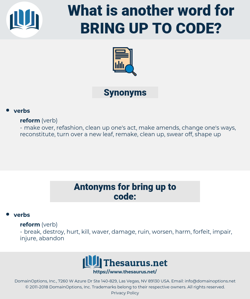 bring up to code, synonym bring up to code, another word for bring up to code, words like bring up to code, thesaurus bring up to code