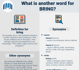 bring, synonym bring, another word for bring, words like bring, thesaurus bring