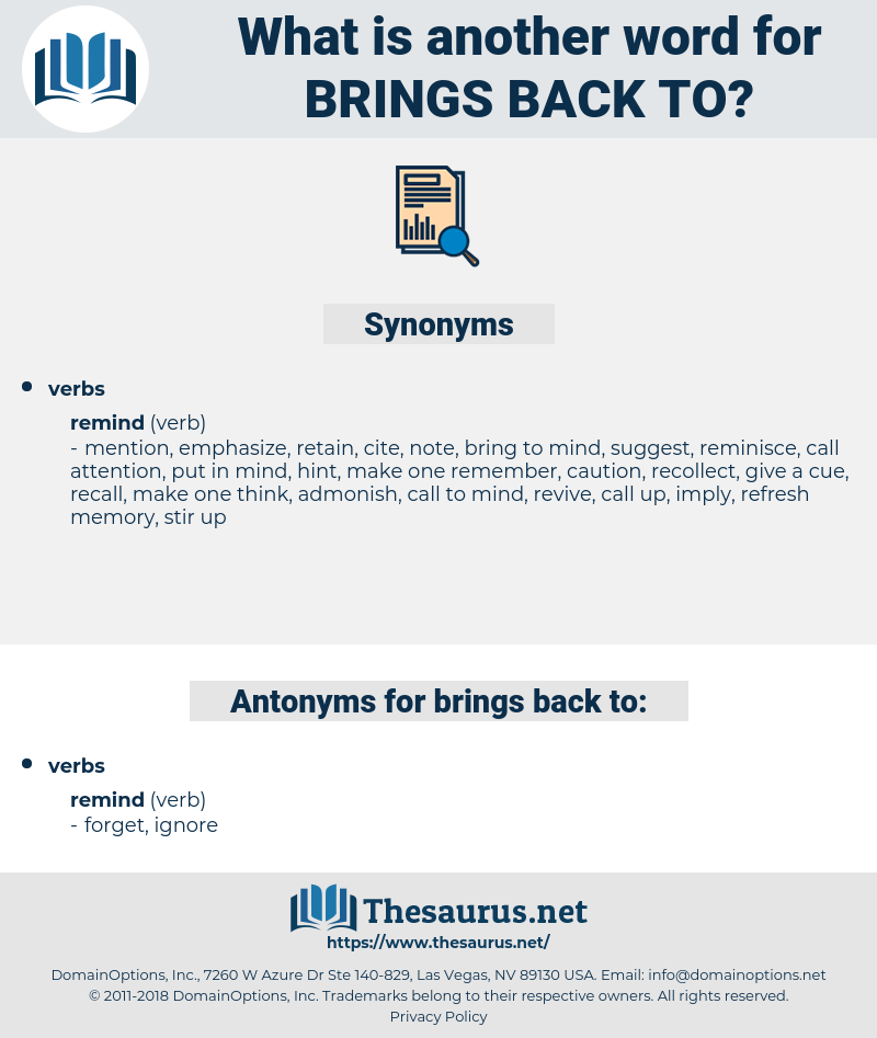 brings back to, synonym brings back to, another word for brings back to, words like brings back to, thesaurus brings back to