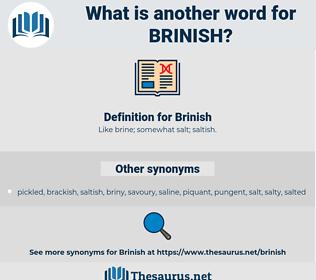 Brinish, synonym Brinish, another word for Brinish, words like Brinish, thesaurus Brinish
