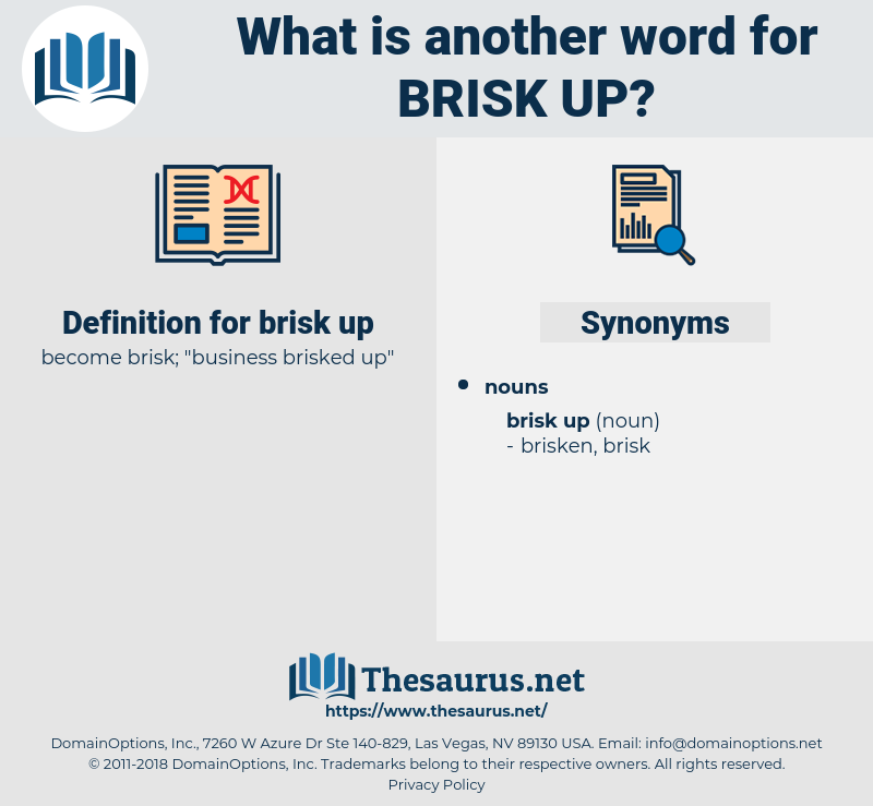 brisk up, synonym brisk up, another word for brisk up, words like brisk up, thesaurus brisk up