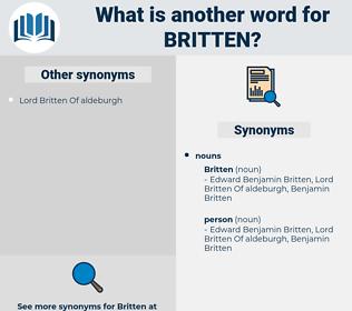 britten, synonym britten, another word for britten, words like britten, thesaurus britten