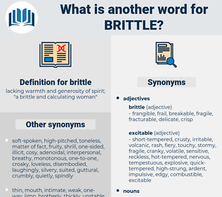 brittle, synonym brittle, another word for brittle, words like brittle, thesaurus brittle
