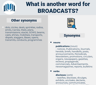 broadcasts, synonym broadcasts, another word for broadcasts, words like broadcasts, thesaurus broadcasts