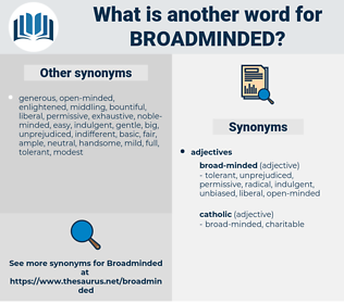 broadminded, synonym broadminded, another word for broadminded, words like broadminded, thesaurus broadminded