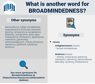 broadmindedness, synonym broadmindedness, another word for broadmindedness, words like broadmindedness, thesaurus broadmindedness