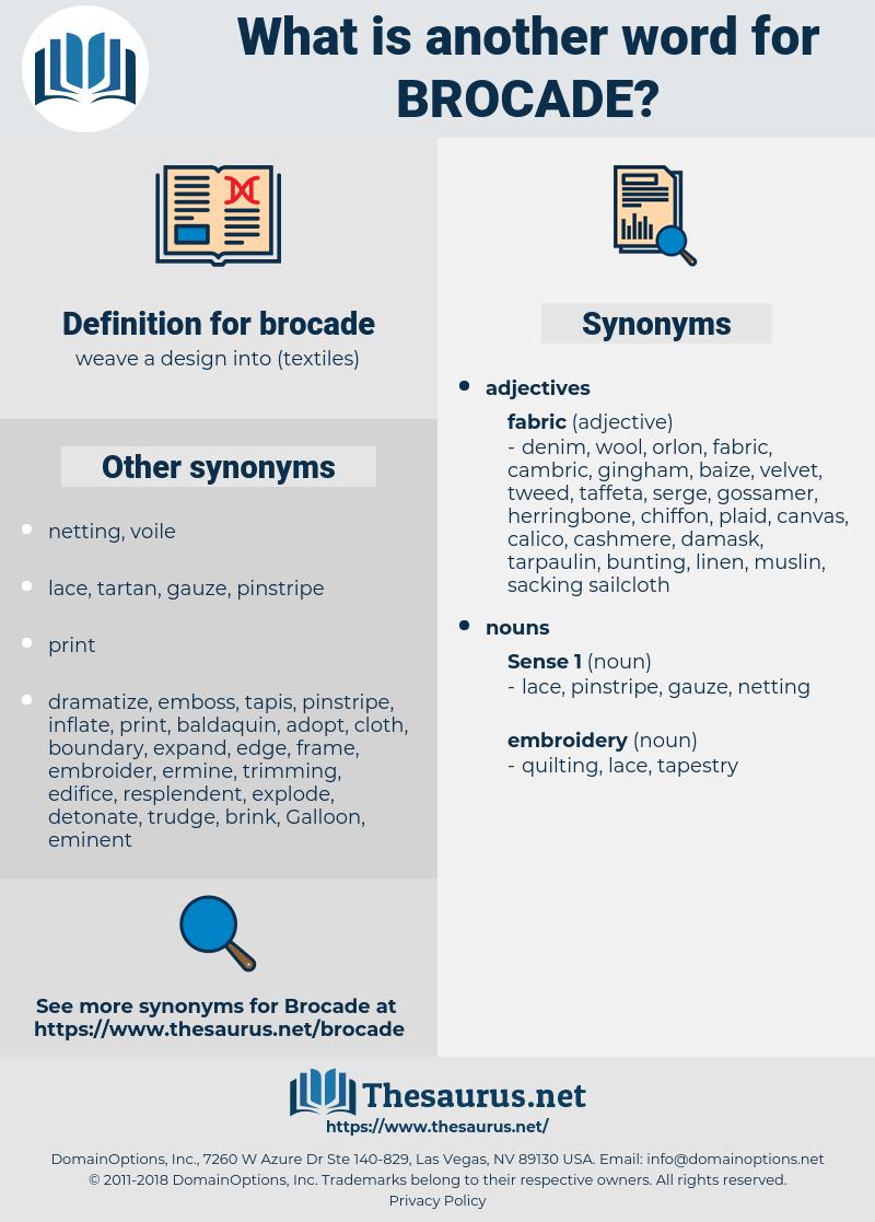 brocade, synonym brocade, another word for brocade, words like brocade, thesaurus brocade