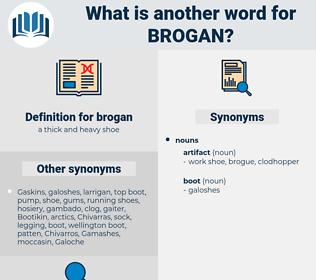 brogan, synonym brogan, another word for brogan, words like brogan, thesaurus brogan