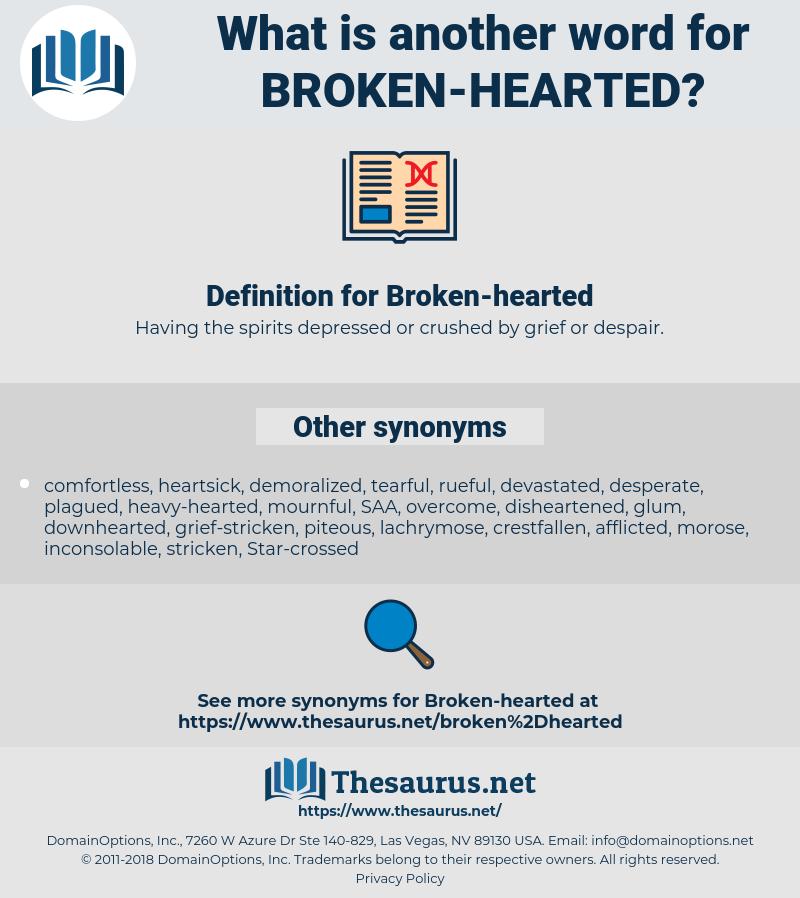 Broken-hearted, synonym Broken-hearted, another word for Broken-hearted, words like Broken-hearted, thesaurus Broken-hearted