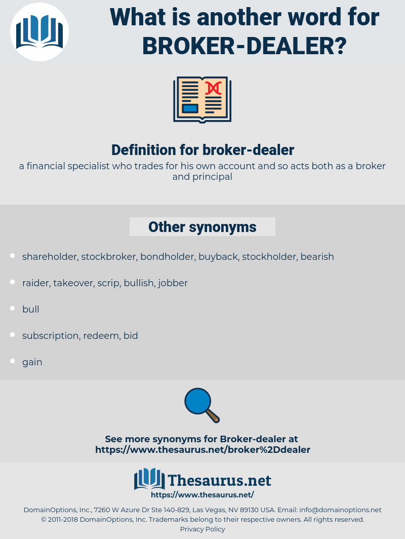 broker-dealer, synonym broker-dealer, another word for broker-dealer, words like broker-dealer, thesaurus broker-dealer