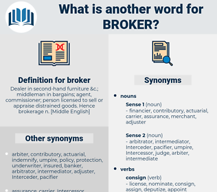 broker, synonym broker, another word for broker, words like broker, thesaurus broker