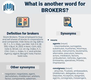 brokers, synonym brokers, another word for brokers, words like brokers, thesaurus brokers
