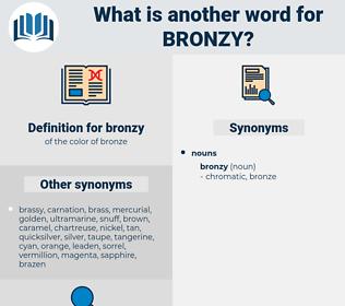 bronzy, synonym bronzy, another word for bronzy, words like bronzy, thesaurus bronzy