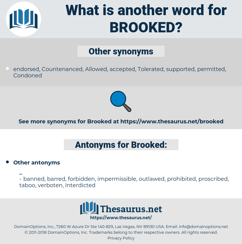 Brooked, synonym Brooked, another word for Brooked, words like Brooked, thesaurus Brooked