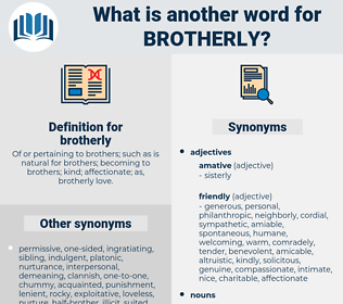 brotherly, synonym brotherly, another word for brotherly, words like brotherly, thesaurus brotherly
