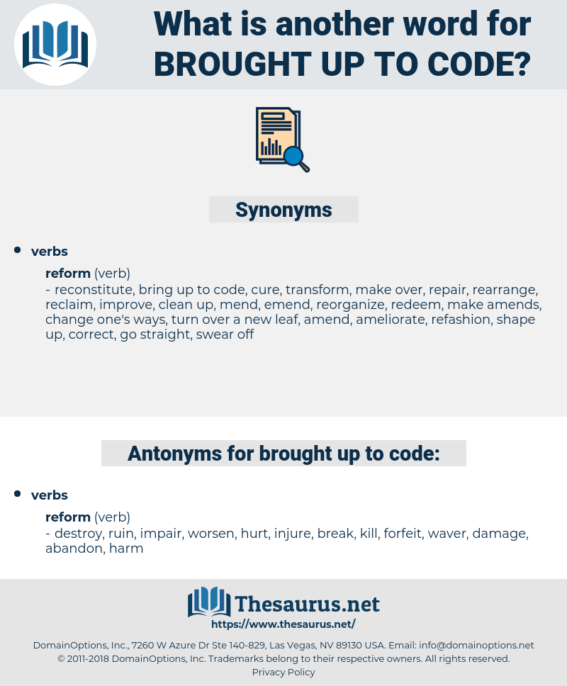 brought up to code, synonym brought up to code, another word for brought up to code, words like brought up to code, thesaurus brought up to code