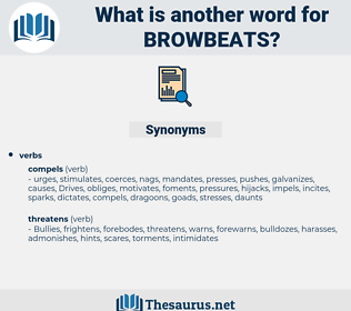 browbeats, synonym browbeats, another word for browbeats, words like browbeats, thesaurus browbeats