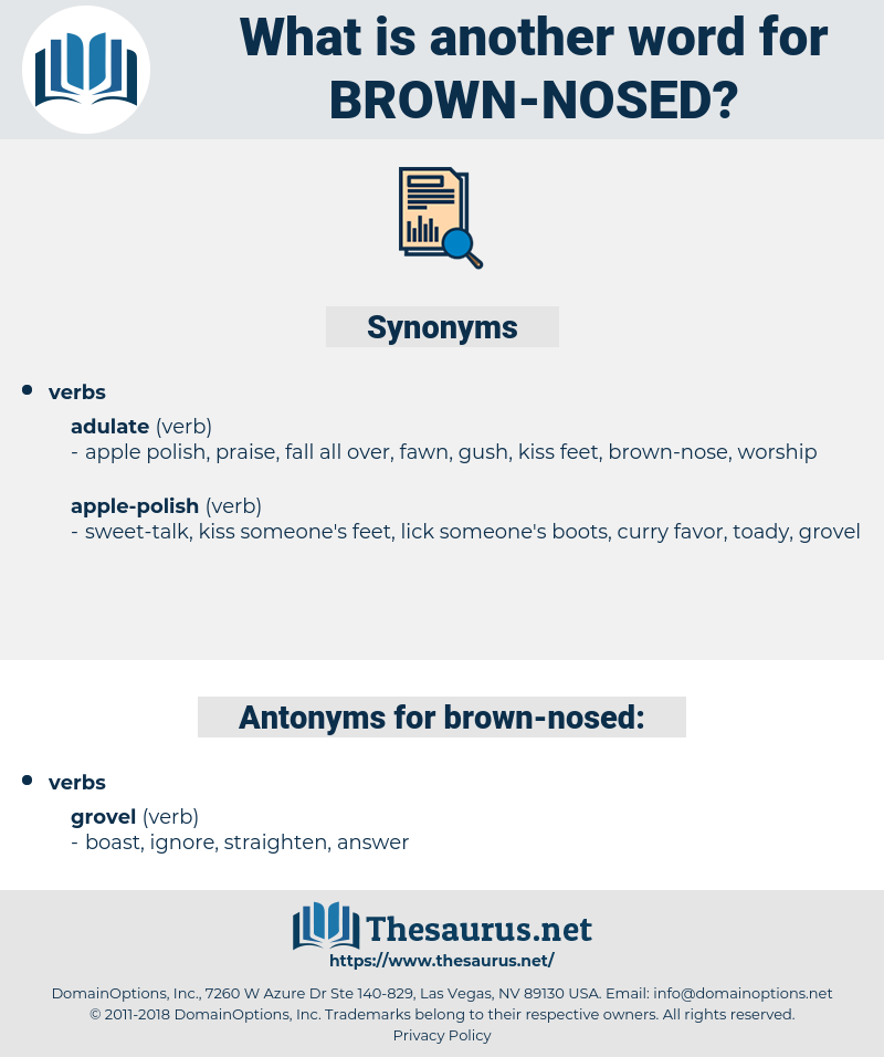 brown-nosed, synonym brown-nosed, another word for brown-nosed, words like brown-nosed, thesaurus brown-nosed