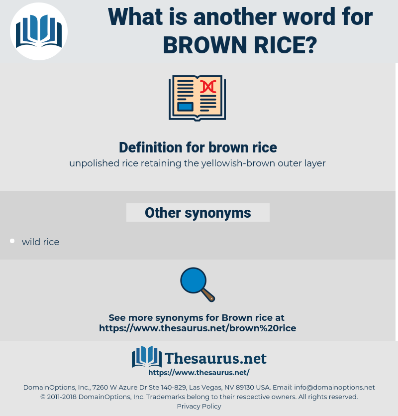 brown rice, synonym brown rice, another word for brown rice, words like brown rice, thesaurus brown rice