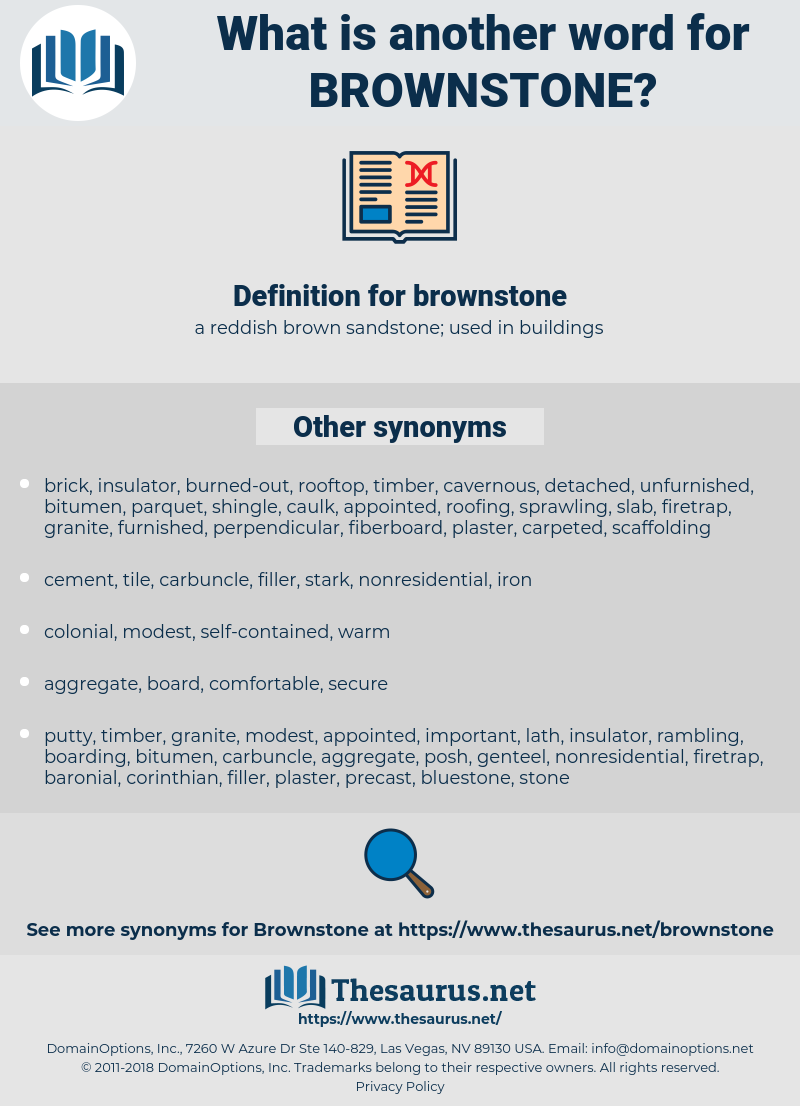 brownstone, synonym brownstone, another word for brownstone, words like brownstone, thesaurus brownstone