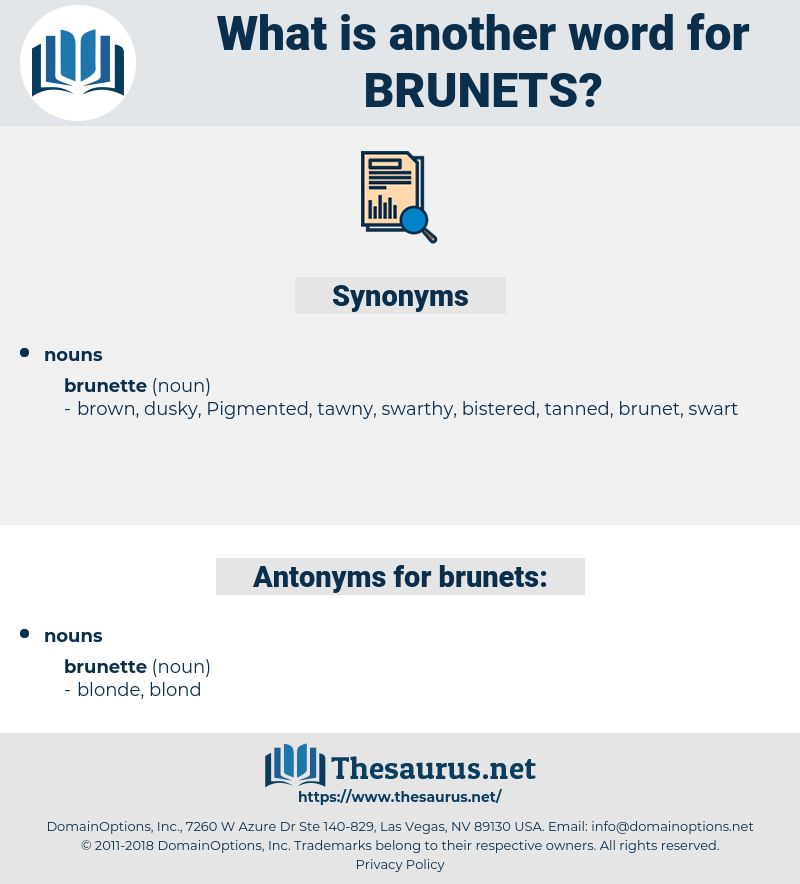brunets, synonym brunets, another word for brunets, words like brunets, thesaurus brunets