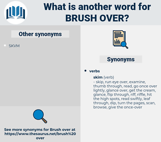 brush over, synonym brush over, another word for brush over, words like brush over, thesaurus brush over