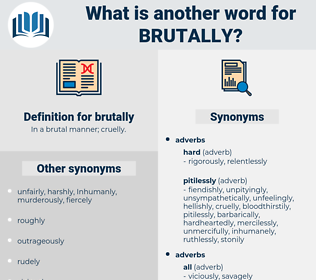 brutally, synonym brutally, another word for brutally, words like brutally, thesaurus brutally