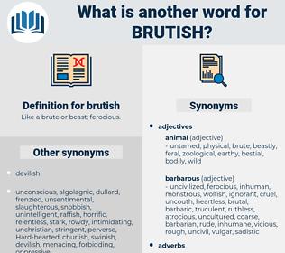brutish, synonym brutish, another word for brutish, words like brutish, thesaurus brutish