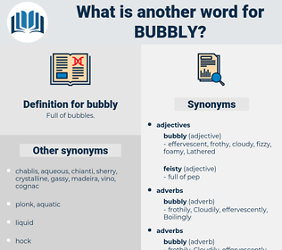 bubbly, synonym bubbly, another word for bubbly, words like bubbly, thesaurus bubbly